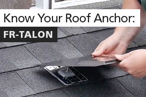Fast-Rack Tech Talk – Know Your Roof Anchor
